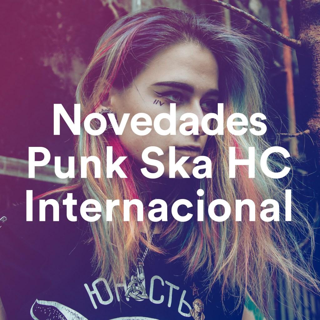 Novedades Punk Ska HC Internacional, un playlist de Tropical Punk Records