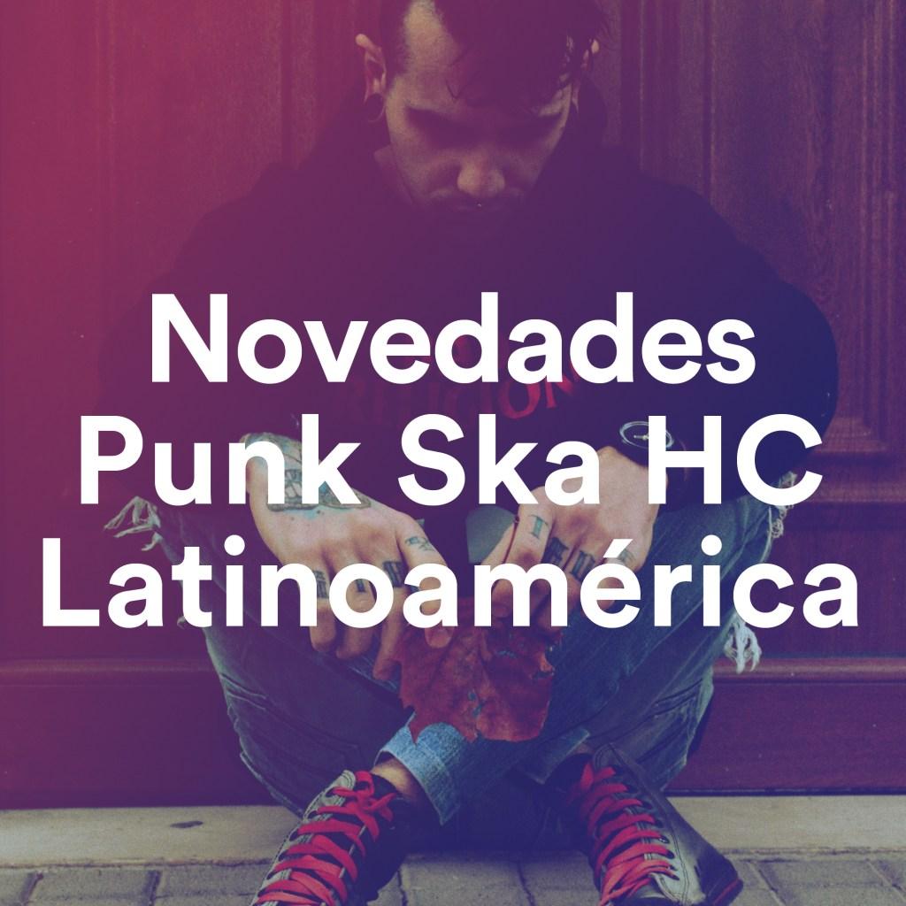 Novedades Punk Ska HC Latinoamérica, un playlist de Tropical Punk Records