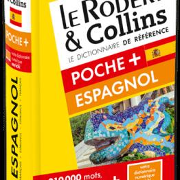 DICTIONNAIRE LE ROBERT & COLLINS POCHE PLUS ESPAGNOL ET SA VERSION NUMERIQUE À TELECHARGER PC