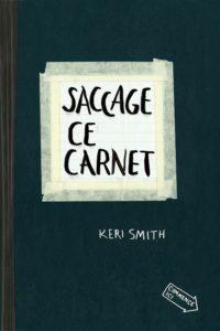 SACCAGE CE CARNET – LIVRE DE KERI SMITH