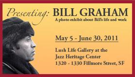 Lush LIfe Gallery presents Bill Graham