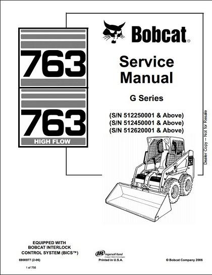 Bobcat 763 High Flow Skid Steer Loader Service Repair