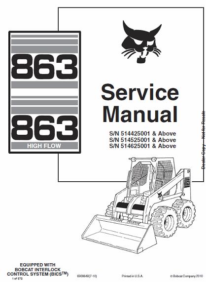 Bobcat 863, 863 High Flow Skid Steer Loaders Service Manual