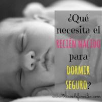 Qué necesita el recién nacido para dormir seguro