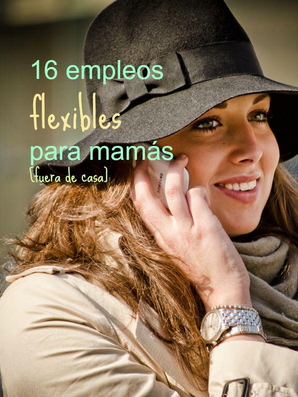 16 trabajos para mamás fuera de casa