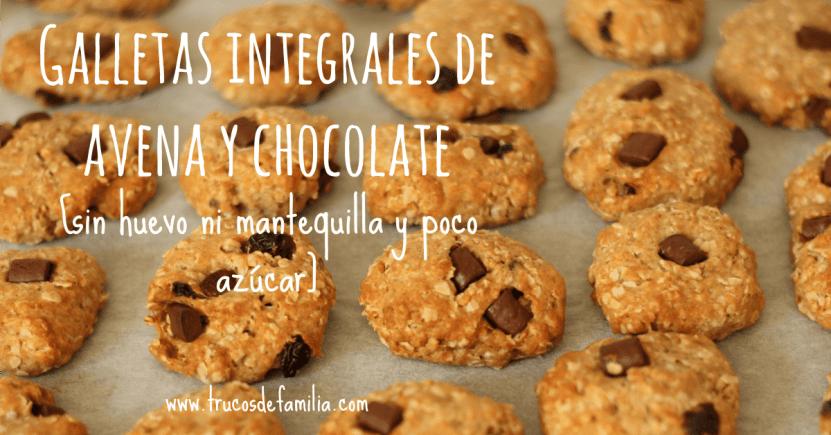 Galletas integrales de avena y chocolate [sin huevo ni mantequilla y poco azúcar]