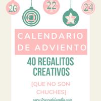 40 regalitos creativos para el calendario de Adviento [sin chuches]