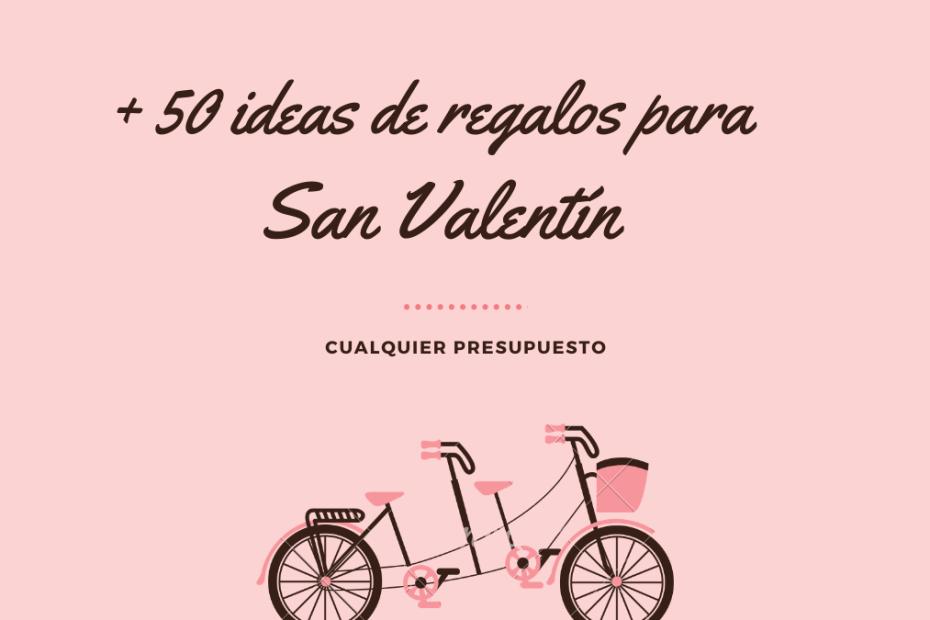 ideas regalos san valentín