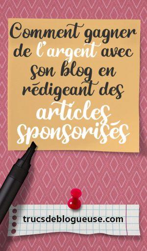 Comment gagner de l'argent avec son blog en rédigeant des articles sponsorisés