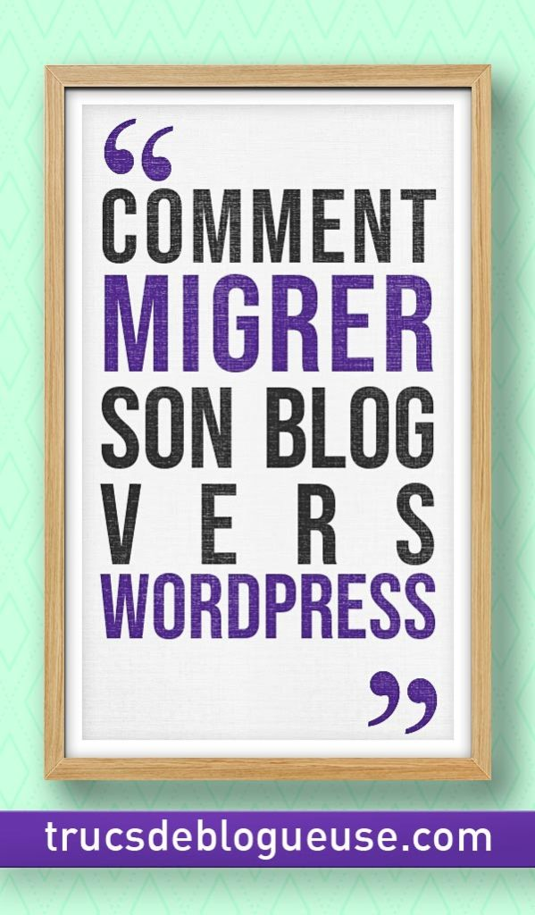 Comment migrer son blog vers WordPress