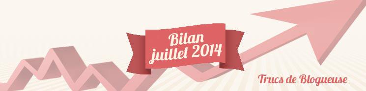 trucs-de-blogueuse-bilan-mois-Juillet-2014