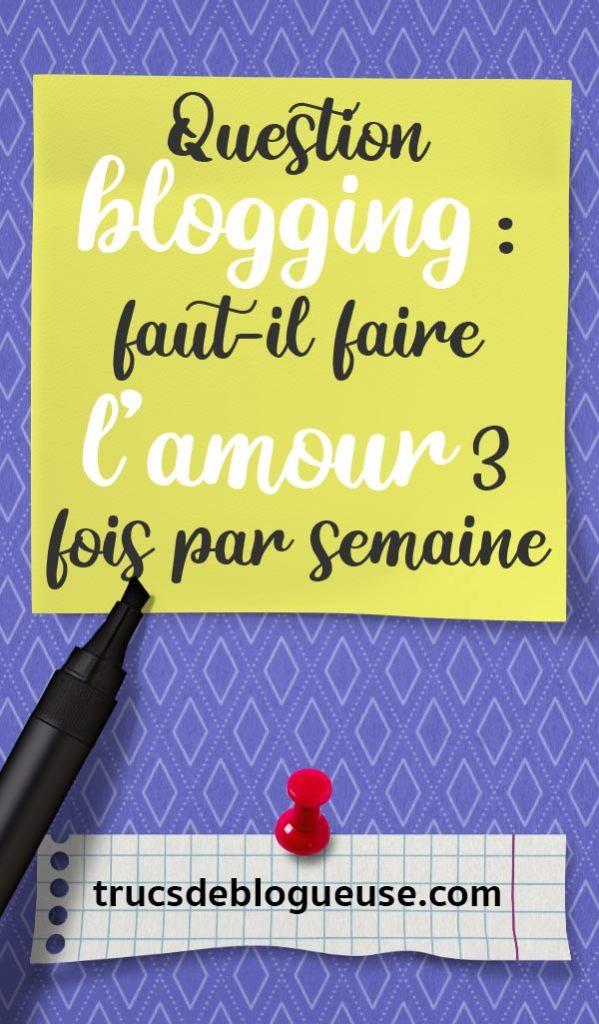 Question blogging : faut-il faire l'amour 3 fois par semaine ?