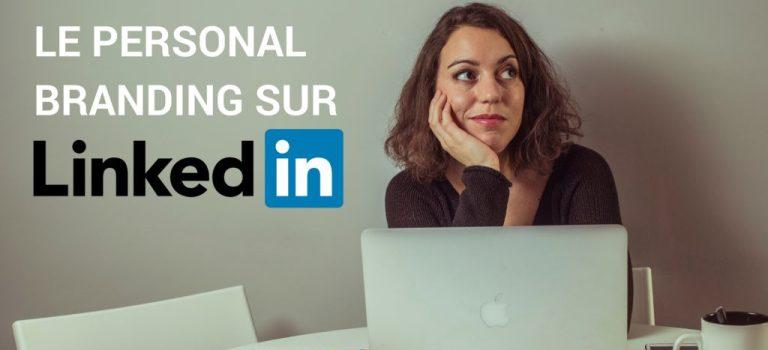 Comment générer des leads avec le Personal Branding sur Linkedin?