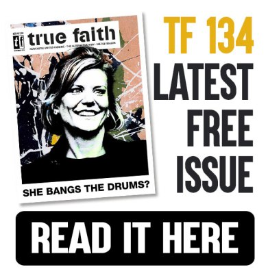true faith 134 - latest free issue. Read it Here.