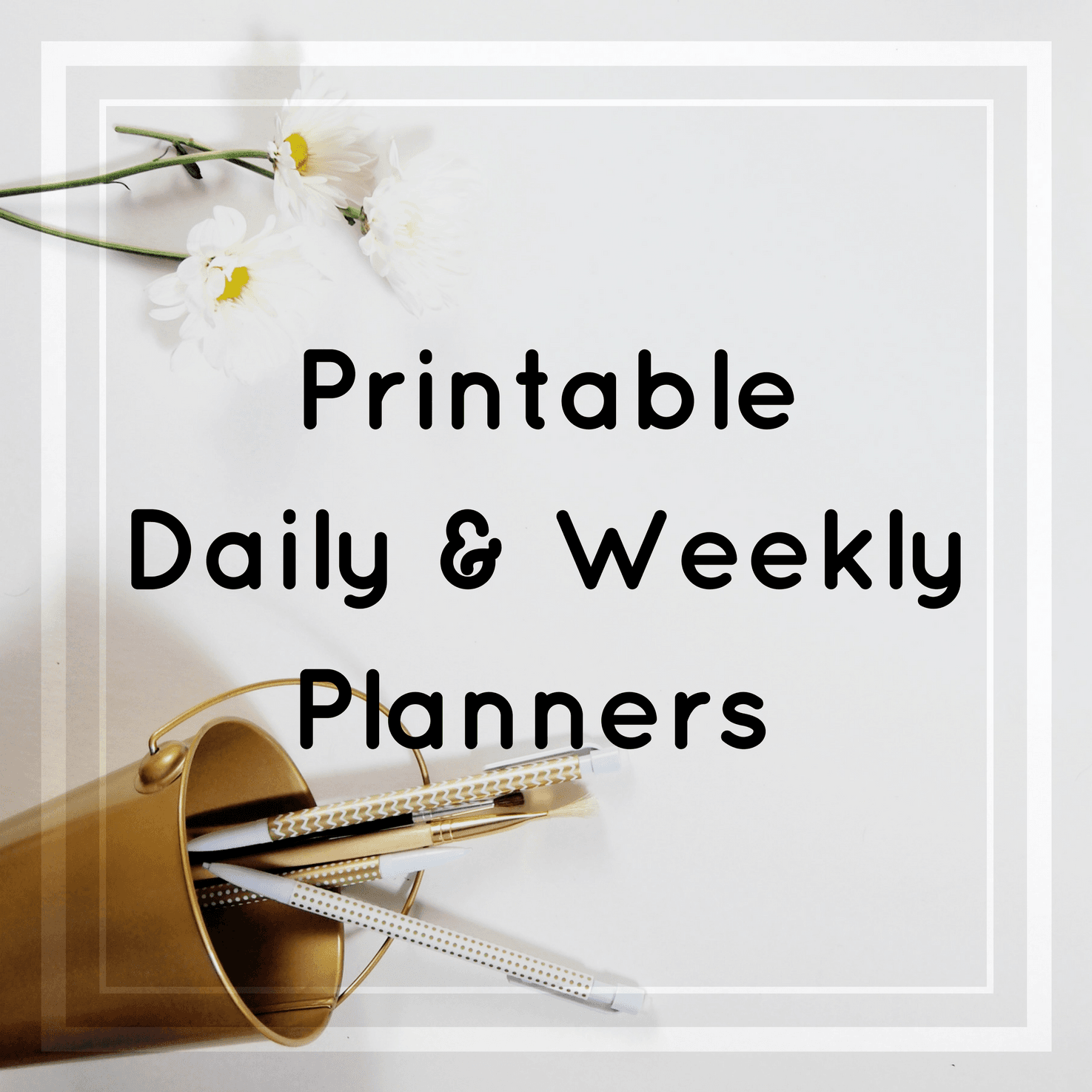 Printable Planners – Let's Do This!