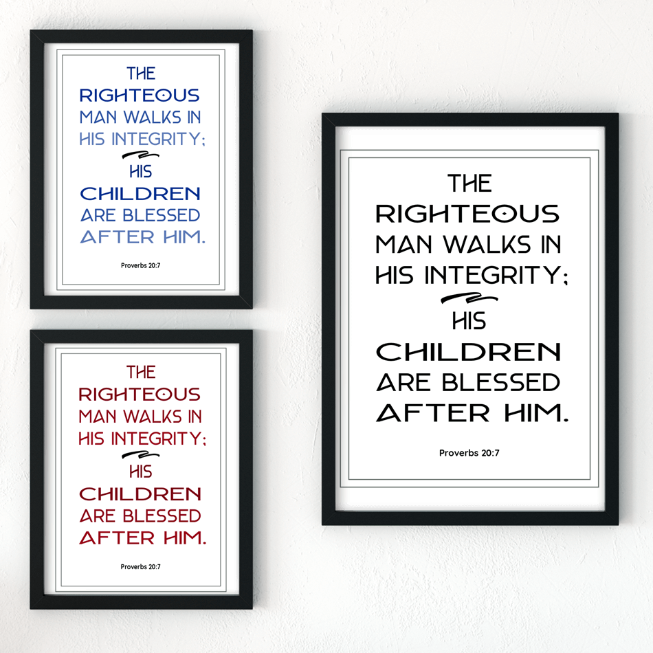 Sunday Scripture Printable Art Proverbs 20:7