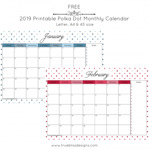 2019 Printable Calendar Polka Dots Galore True Bliss Designs