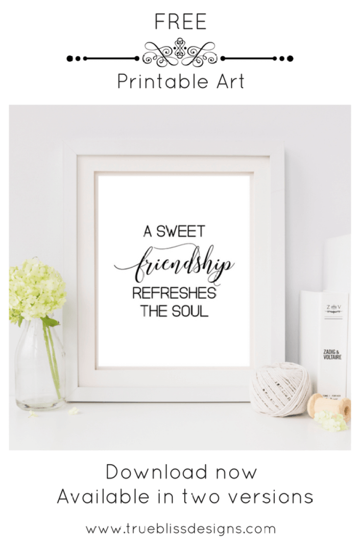 Proverbs 27.9 is the perfect bible verse about friendship. You can download this and many other freebies at www.trueblissdesigns.com #wallart #printable #freeprintable #bibleverse #proverbs #bibleart