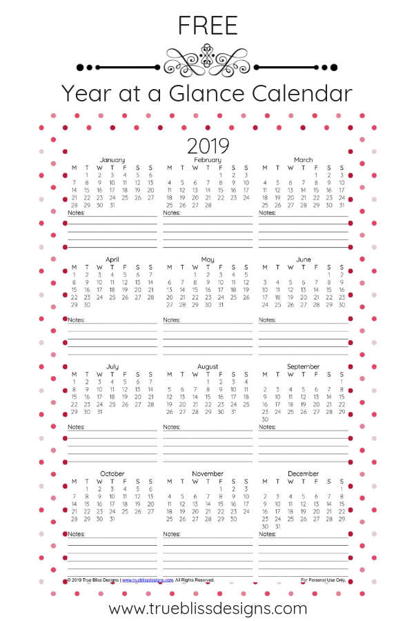 Download this free 2019 year at a glance calendar today! Available in 12 different polka dot designs It's available in Letter and A4 sizes For more freebies, visit www.trueblissdesigns.com.