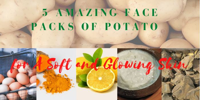Potato Face Packs for Glowing Skin
