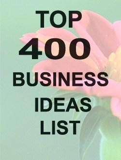 Top 400 business ideas list