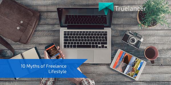 10 Myths of Freelance Lifestyle