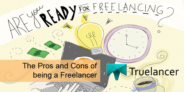 The Pros and Cons of being a Freelancer