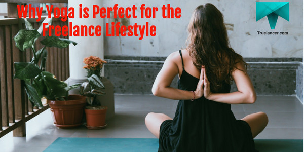 Yoga-is-Perfect-for-Freelance-Lifestyle
