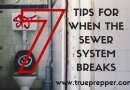 7 Prepping Tips for when the Sewer System Breaks