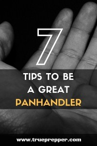 7 Tips to Be a Great Panhandler