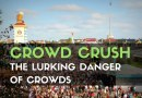 Crowd Crush: The Lurking Danger of Crowds