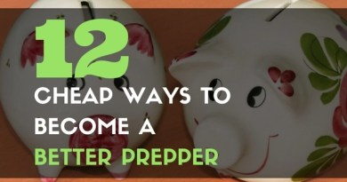 12 Cheap Ways to Become a Better Prepper