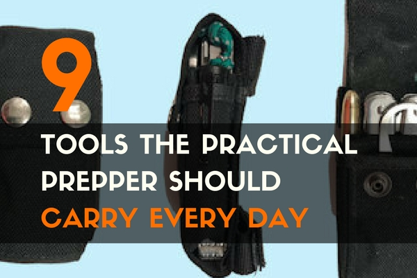 9 Tools the Practical Prepper Should Carry Every Day