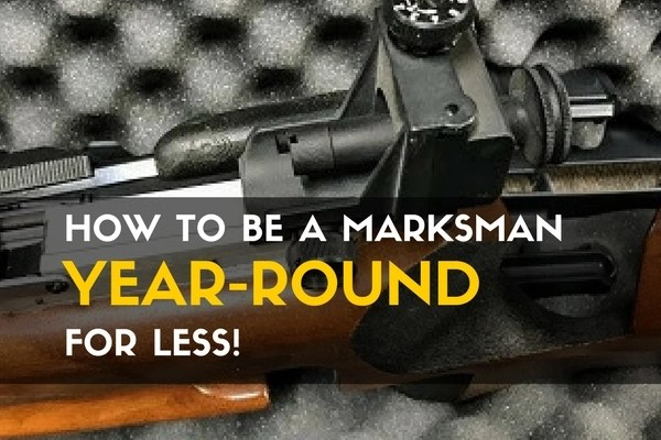 How to Be a Marksman Year-Round For Less