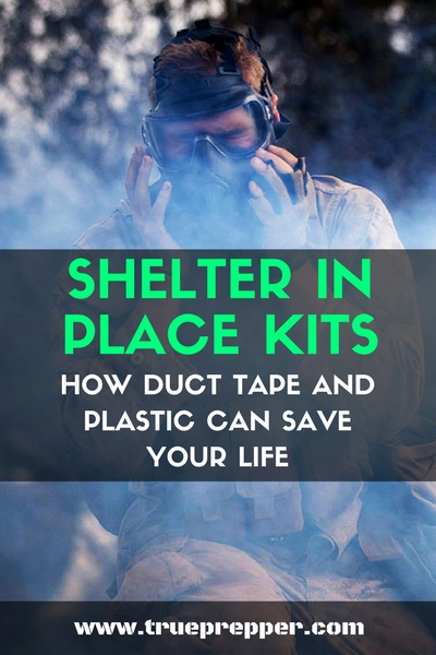 Shelter in Place Kits - How Duct Tape and Plastic can Save Your Life