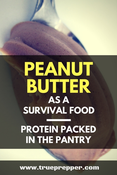 Peanut Butter as a Survival Food_ Protein Packed in the Pantry