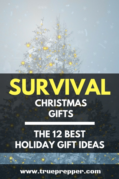 Survival Christmas Gifts – The 12 Best Holiday Gift Ideas