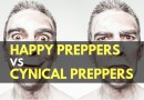Happy Preppers vs. Cynical Preppers