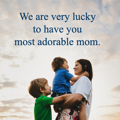 Adorable Mom Quotes