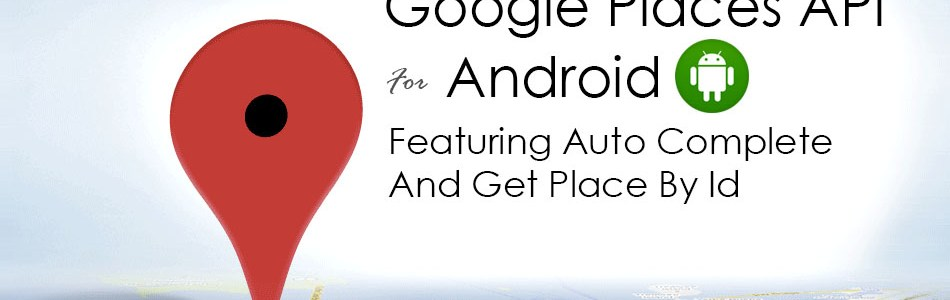 Android Places API Autocomplete