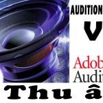 Hướng dẫn thu âm bằng phần mềm Adobe Audition 1.5