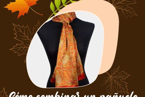 como combinar pañuelo de seda