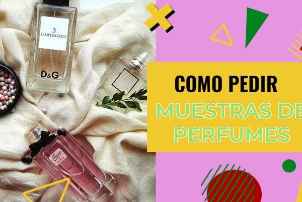 como pedir muestras de perfumes gratis