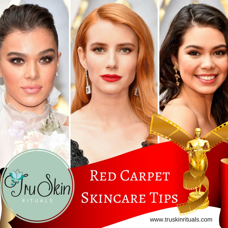 2018 Oscar Worthy Red Carpet Skincare Tips