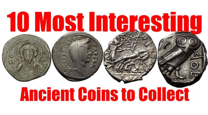 Most Interesting Ancient Coins to Buy for a Collection, Investment and Pleasure