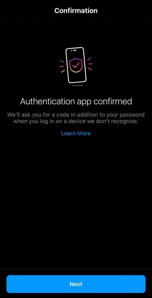 This is what will show up on your screen when you have set up the two-factor authentication with a third-party app.