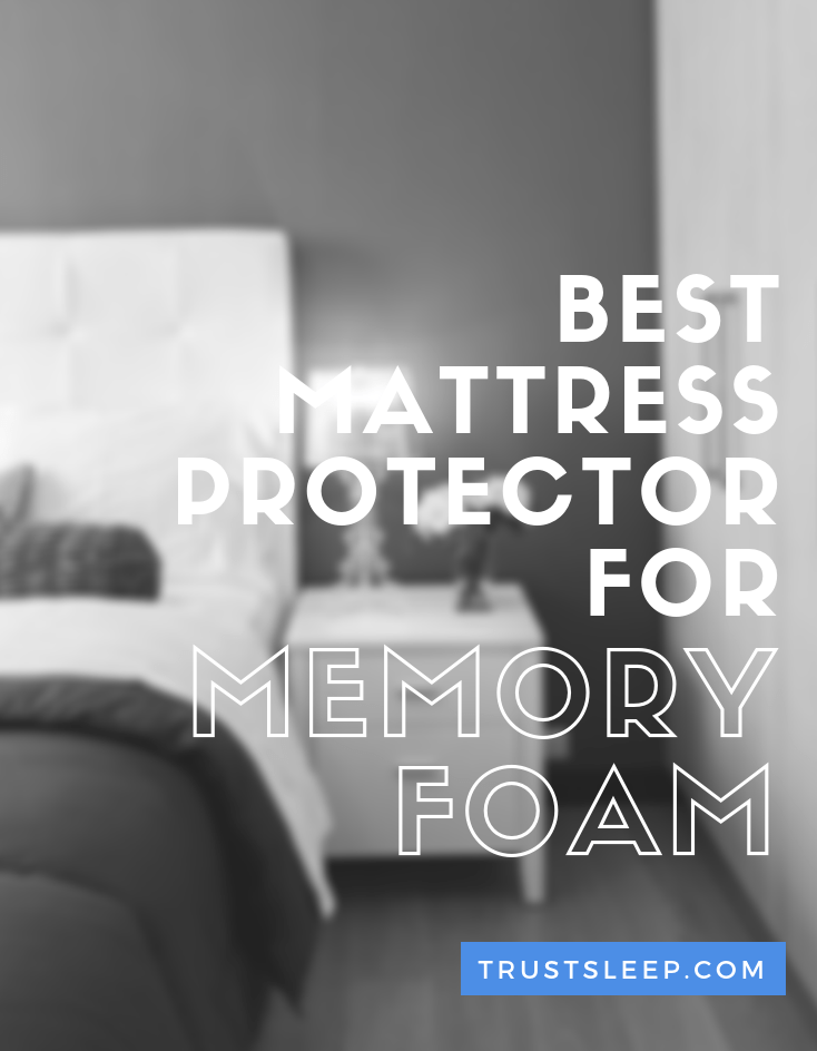 best mattress protector for memory foam