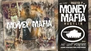 """MASTER P & MONEY MAFIA """"HUSTLIN"""" New Album (Release Date / Cover Art)"""