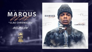 "MARQUS CLAE 17 Year Old Lyricist Drops His New Music Project ""CLAE CHRONICLES"" (Listen Now)"