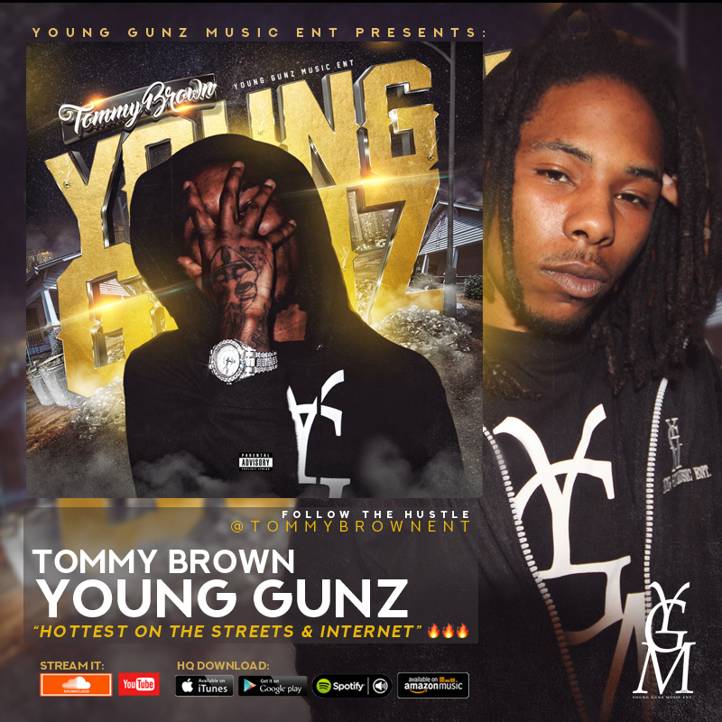 """YGMENT artist """"Tommy Brown"""" from Baton Rouge has one of the Hottest Mixtapes in the Streets."""
